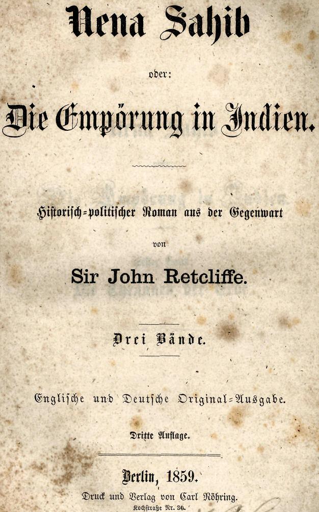 e6f2e4161b3e44 Sir John Retcliffe  Nena Sahib oder  Die Empörung in Indien. Erster Band